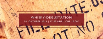 Whisky-Degustation // 14. Oktober 2016