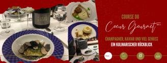 Course du Coeur Gourmet // Ein kulinarischer Rückblick