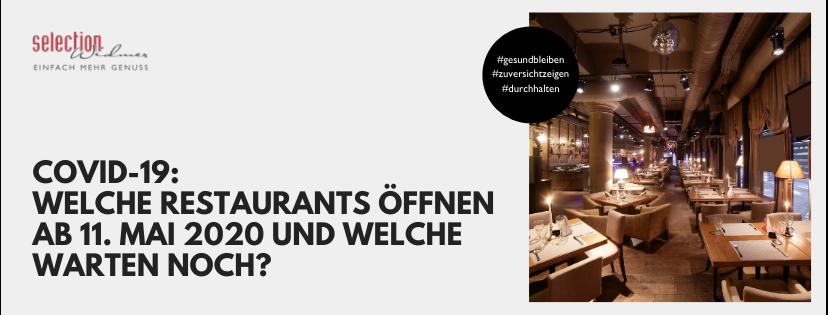 Welche Restaurants öffnen ab 11. Mai 2020?